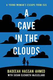A CAVE IN THE CLOUDS by Badeeah Hassan Ahmed