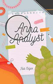 ANNA ANALYST by Patti Edgar