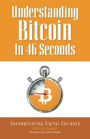 UNDERSTANDING BITCOIN IN 46 SECONDS by Brett A.  Russell
