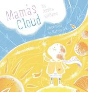 MAMA'S CLOUD by Jessica  Williams