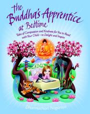 THE BUDDHA'S APPRENTICE AT BEDTIME by Dharmachari  Nagaraja
