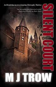 SILENT COURT by M.J. Trow