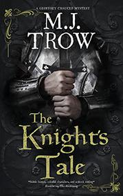 THE KNIGHT'S TALE by M.J. Trow