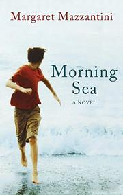 MORNING SEA by Margaret Mazzantini
