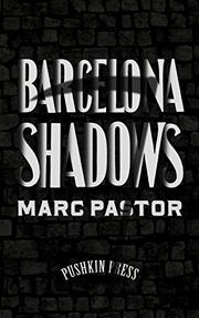 BARCELONA SHADOWS by Marc Pastor