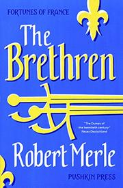 THE BRETHREN by Robert Merle