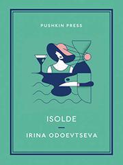 ISOLDE by Irina Odoevtseva