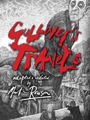 GULLIVER'S TRAVELS by Martin Rowson