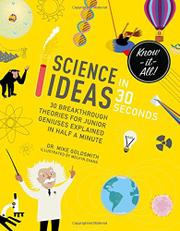 SCIENCE IDEAS IN 30 SECONDS by Mike Goldsmith