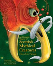 AN ILLUSTRATED TREASURY OF SCOTTISH MYTHICAL CREATURES by Theresa Breslin