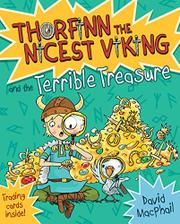 THORFINN THE NICEST VIKING AND THE TERRIBLE TREASURE by David MacPhail