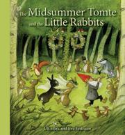 THE MIDSUMMER TOMTE AND THE LITTLE RABBITS by Ulf Stark