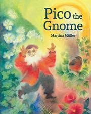PICO THE GNOME by Martina Müller