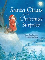 SANTA CLAUS AND THE CHRISTMAS SURPRISE by Dorothea Lachner