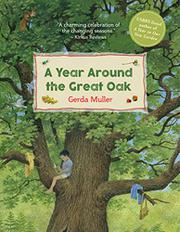 A YEAR AROUND THE GREAT OAK by Gerda Muller