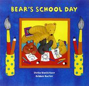BEAR'S SCHOOL DAY by Stella Blackstone