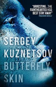BUTTERFLY SKIN by Sergey Kuznetsov