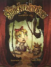 THE SQUICKERWONKERS by Evangeline Lilly