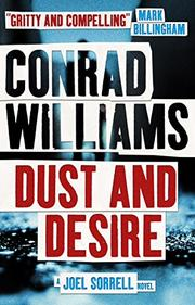 DUST AND DESIRE by Conrad Williams
