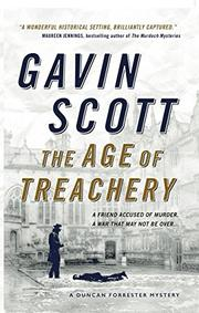 THE AGE OF TREACHERY by Gavin Scott