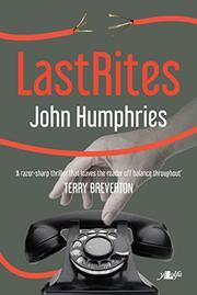 LAST RITES by John Humphries
