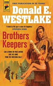 BROTHERS KEEPERS by Donald E. Westlake