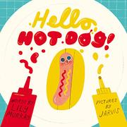 HELLO, HOT DOG by Lily Murray