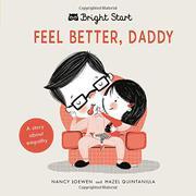FEEL BETTER, DADDY by Nancy Loewen