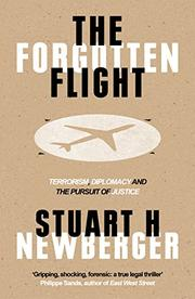 THE FORGOTTEN FLIGHT by Stuart H. Newberger