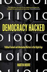 DEMOCRACY HACKED by Martin Moore