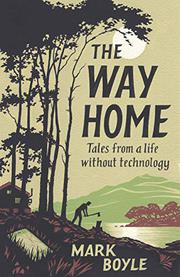 THE WAY HOME by Mark Boyle
