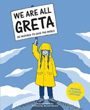 WE ARE ALL GRETA by Valentina Giannella