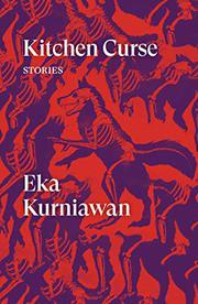KITCHEN CURSE by Eka Kurniawan