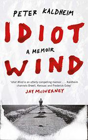 IDIOT WIND by Peter Kaldheim