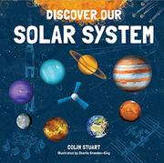 DISCOVER OUR SOLAR SYSTEM by Colin Stuart