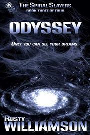 ODYSSEY by Rusty Williamson