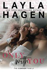 ONLY WITH YOU by Layla Hagen