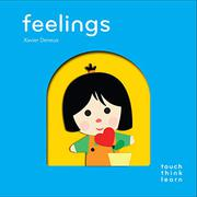 FEELINGS by Xavier Deneux