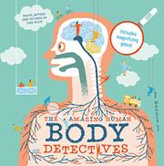 THE AMAZING HUMAN BODY DETECTIVES by Maggie Li