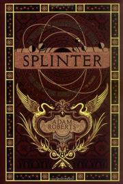 SPLINTER by Adam Roberts