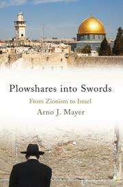 PLOWSHARES INTO SWORDS by Arno J.  Mayer