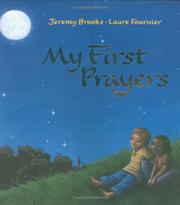 MY FIRST PRAYERS by Jeremy Brooks