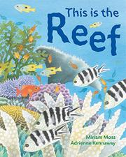 THIS IS THE REEF by Miriam Moss