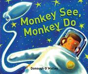 MONKEY SEE, MONKEY DO by Donough O'Malley