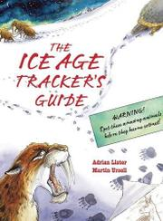 Cover art for THE ICE AGE TRACKER'S GUIDE