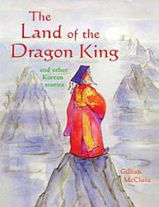 THE LAND OF THE DRAGON KING by Gillian McClure