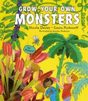 GROW YOUR OWN MONSTERS by Nicola Davies