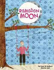 RAMADAN MOON by Na'ima B. Robert