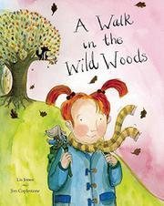 A WALK IN THE WILD WOODS by Lis Jones