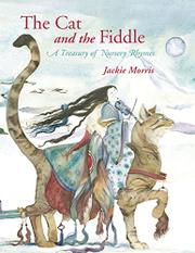 THE CAT AND THE FIDDLE by Jackie Morris